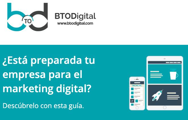 5 preguntas que tu empresa debe hacerse antes de implementar marketing digital - BTODigital
