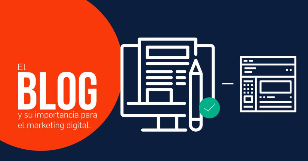 ¿Cuál es la importancia del un blog en el marketing digital?