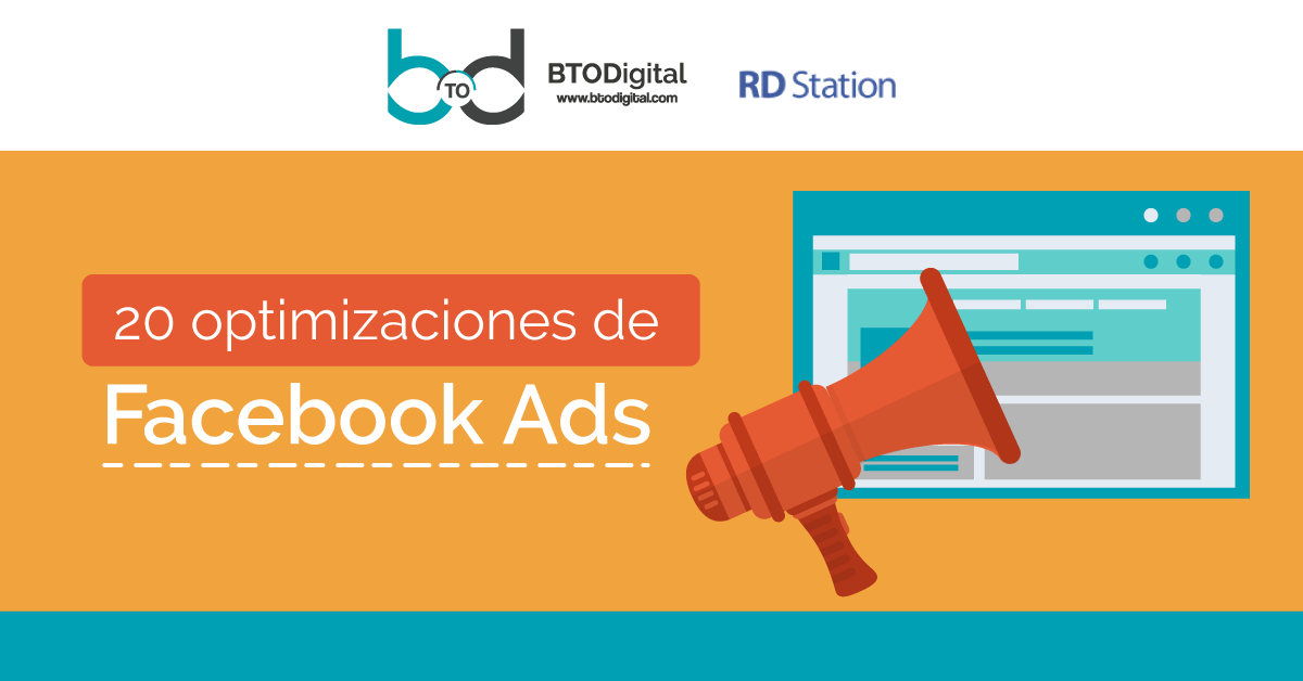 20 optimizaciones de Facebook Ads - BTODigital