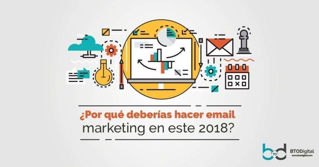 ¿Por qué deberías hacer email marketing en este 2018?
