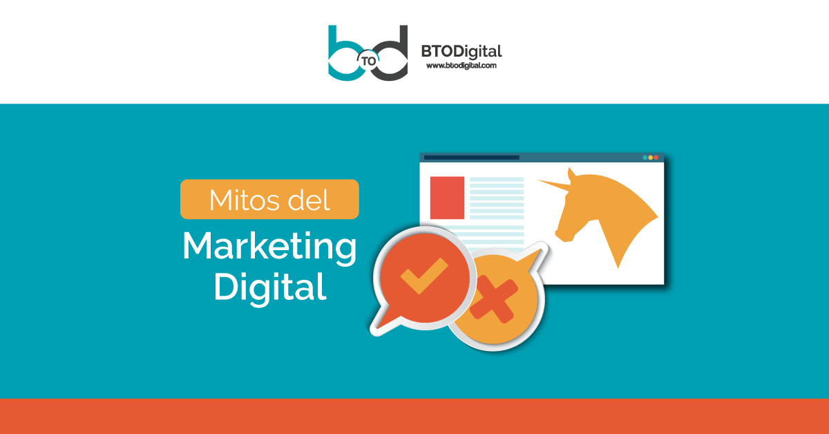 mitos del marketing digital - BTODigital