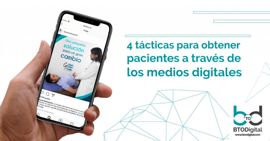 4 tácticas para obtener pacientes a través de los medios digitales