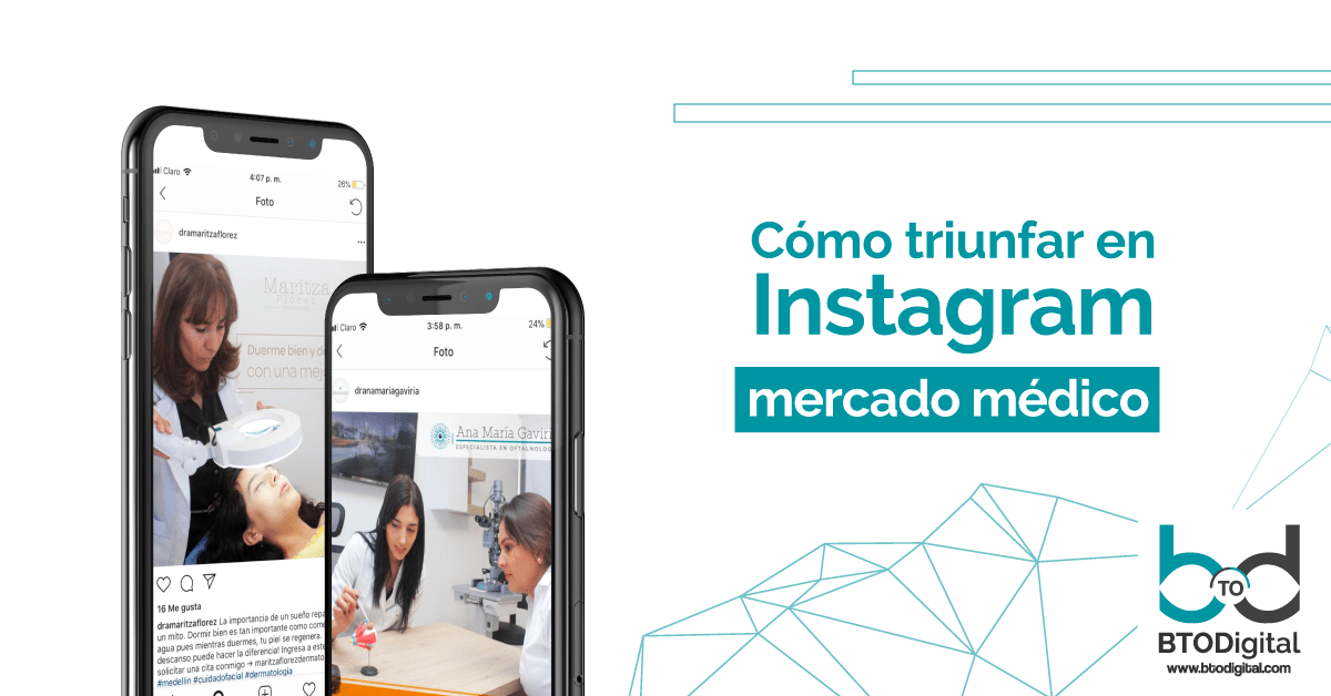 Como-triunfar-en-instagram-marketing-médico-btodigital