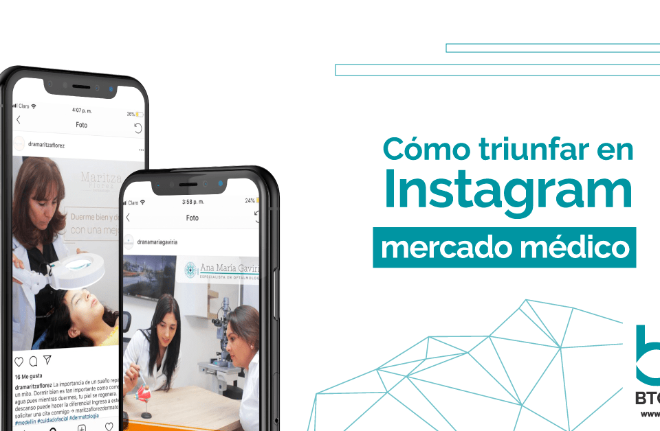 Como-triunfar-en-instagram-marketing-médico-btodigital