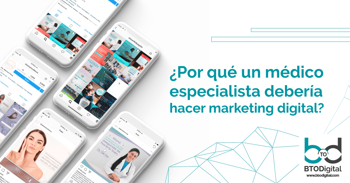 Por qué un medico especialista debería hacer marketing digital