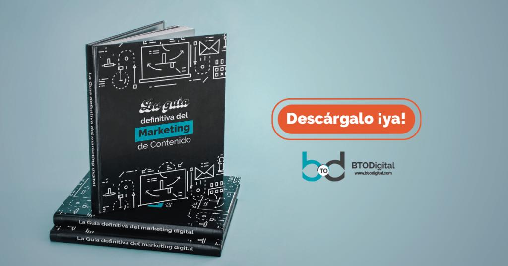 Guía definitiva de marketing de contenidos - BTODigital