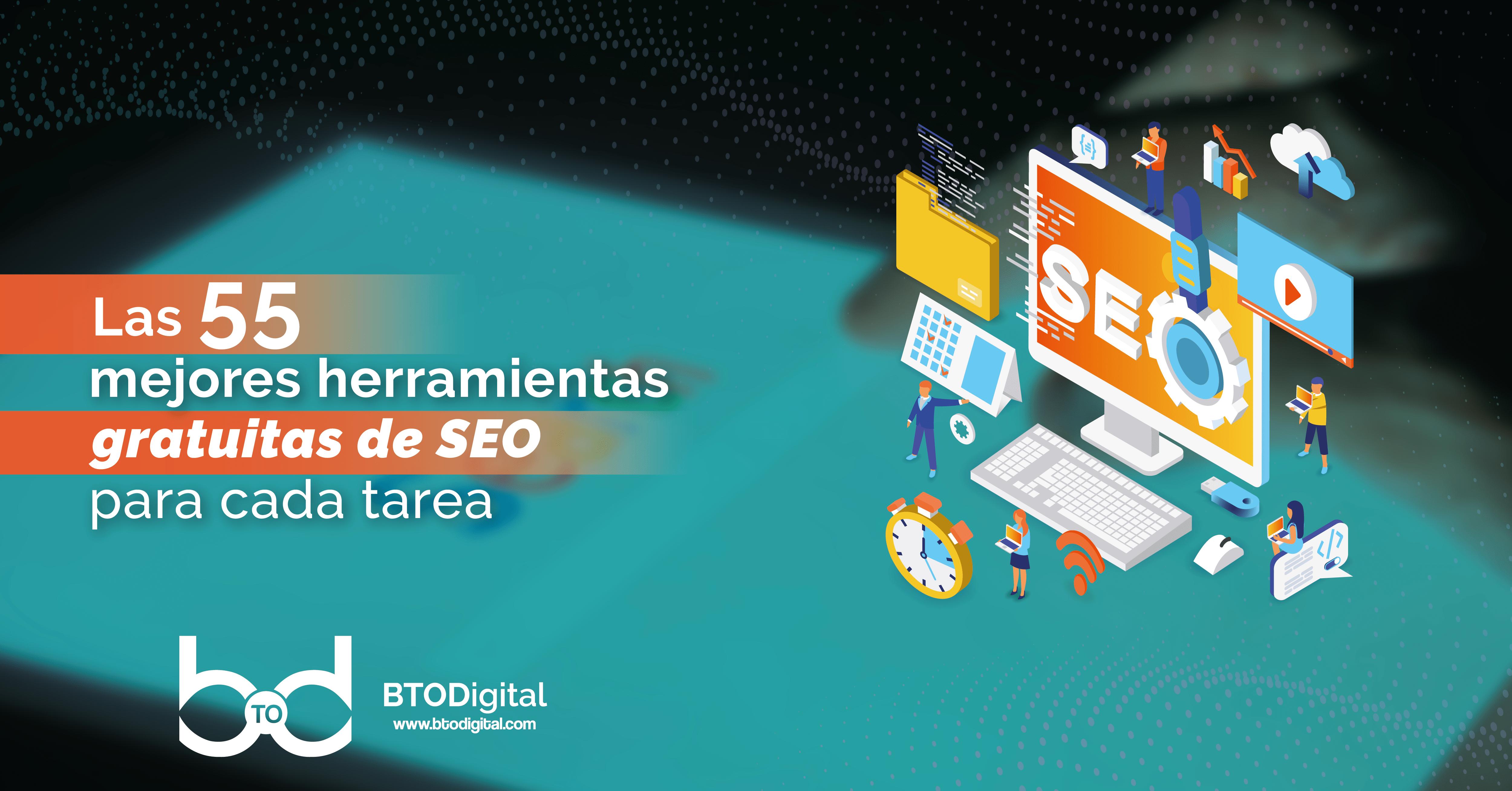 Herramientas SEO - Agencia SEO en Colombia - BTODigital