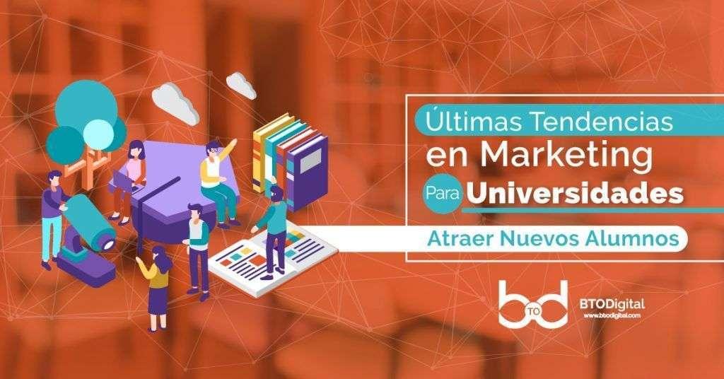 marketing digital para universidades - BTODigital