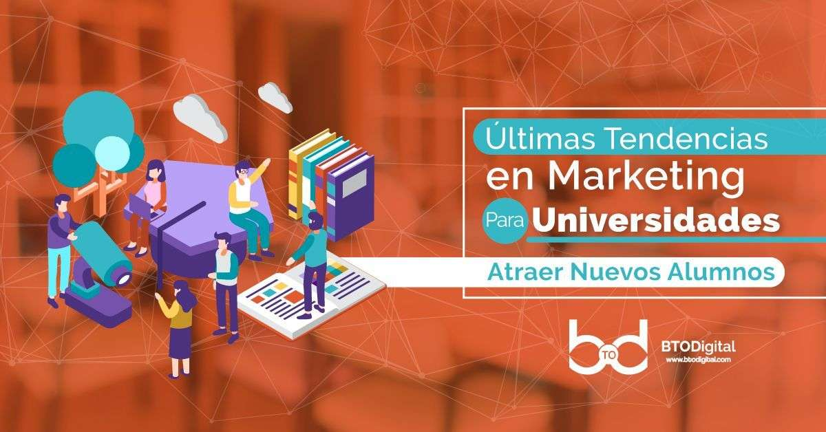 marketing digital para universidades - BTODigital