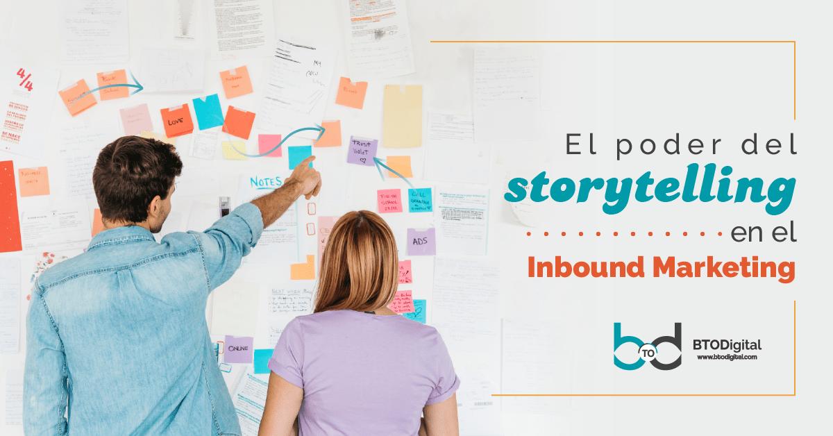 El poder del storytelling - BTODigital