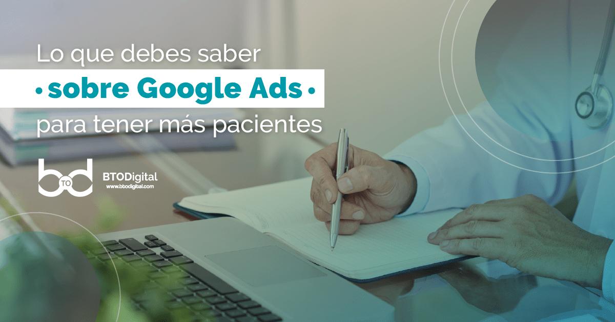 Google Ads para médicos - BTODigital