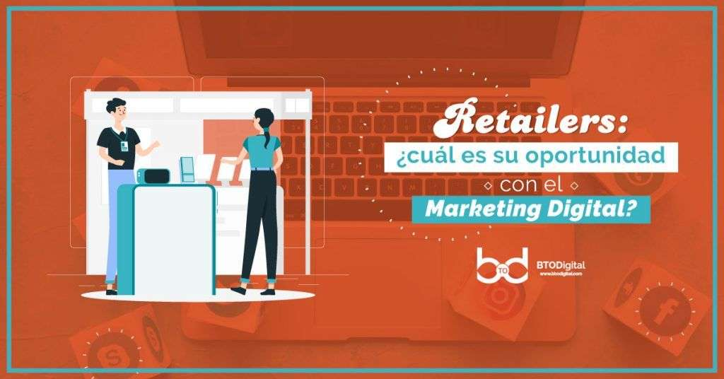 Marketing digital para retailers - BTODigital