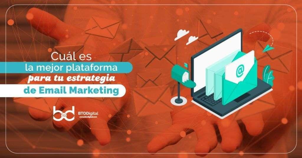 Plataformas para estrategia de Email Marketing - BTODigital