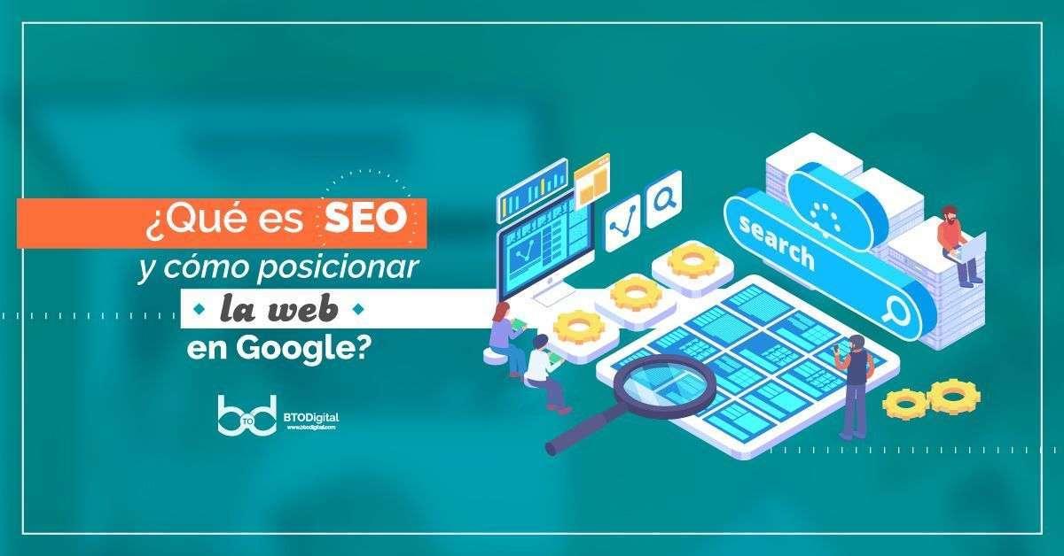 Posicionar un página web - Agencia SEO en Colombia - BTODigital
