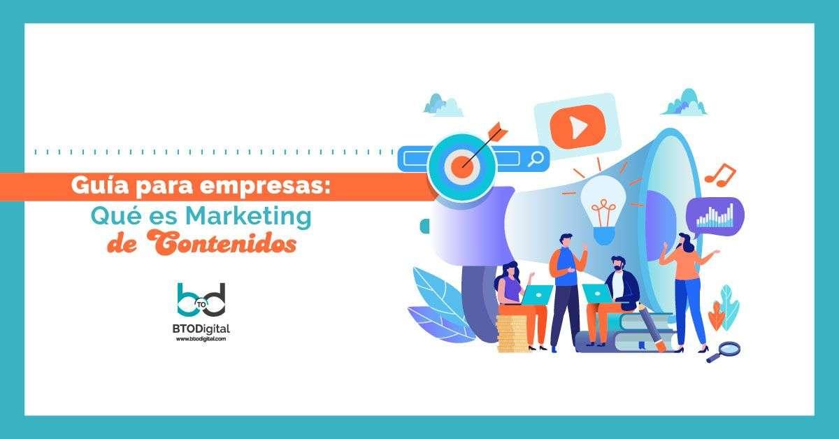 Qué es marketing de contenidos - Marketing de Contenidos - BTODigital