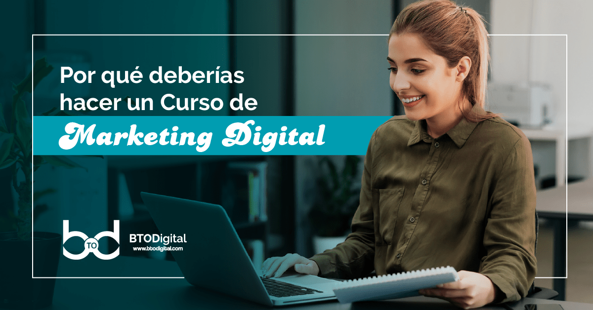 Curso de marketing digital - BTODigital Colombia - Agencia de Marketing Digital