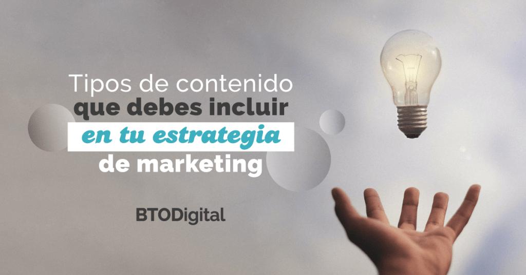 Tipo de contenido en Marketing Digital - BTODigital