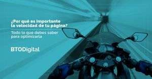 importancia de la velocidad del sitio web - BTODigital Colombia - Agencia de Marketing Digital