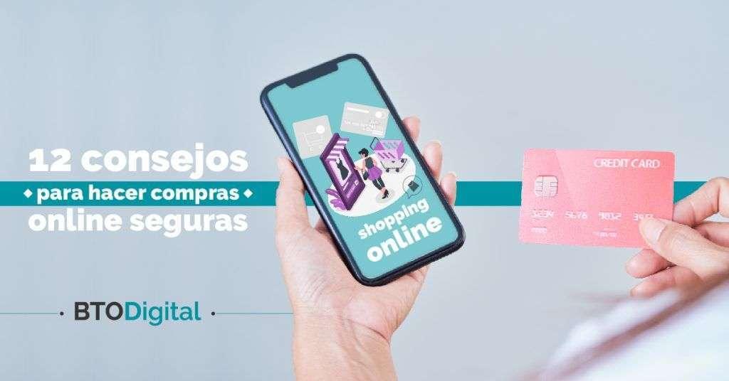 12 consejos para hacer compras online seguras - BTODigital Colombia