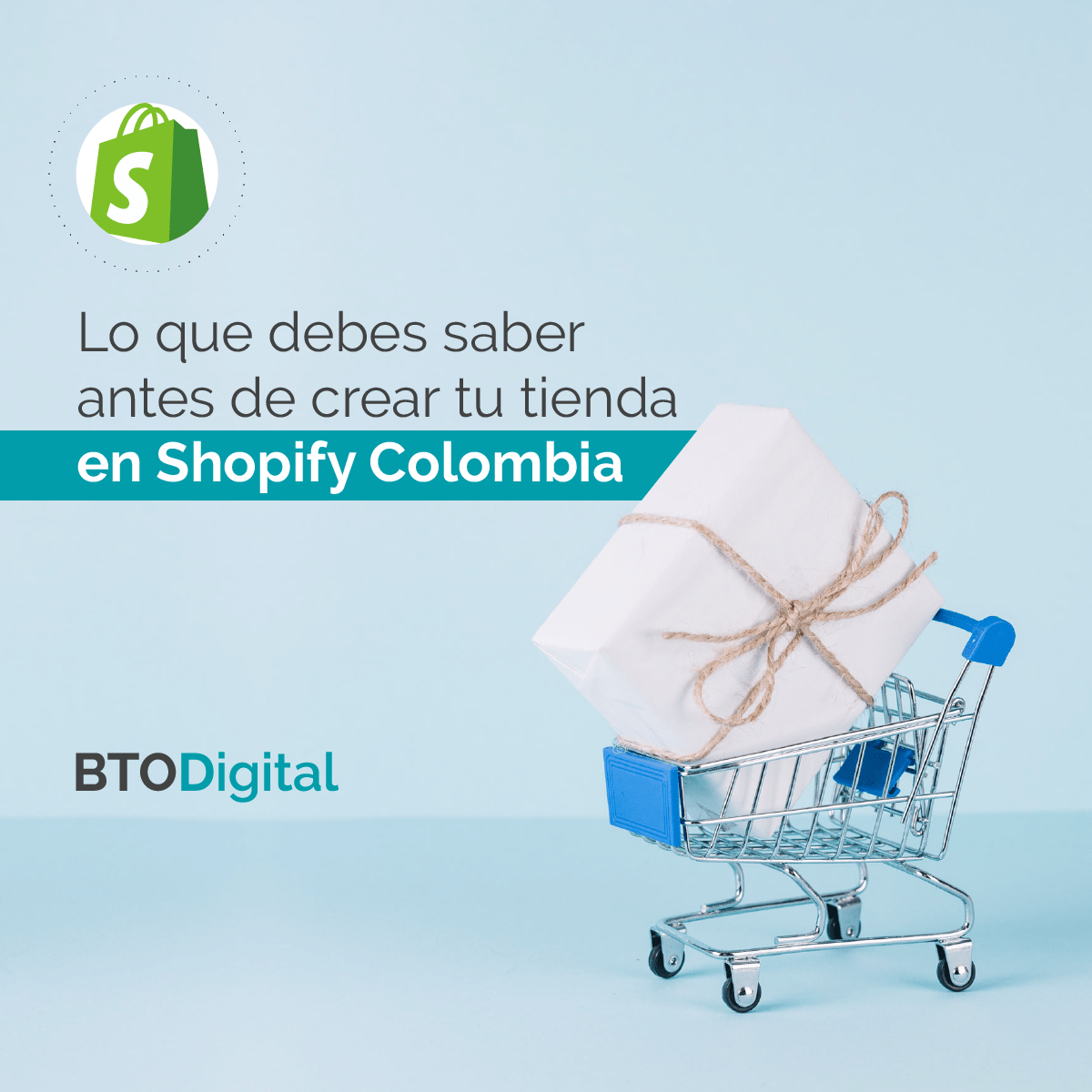 Shopify Colombia - Agencia de Marketing Digital - BTODigital