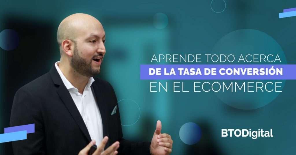 Aprende todo acerca de la tasa de conversión en el E-commerce - BTODigital