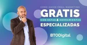 Email marketing gratis - BTODigital Colombia