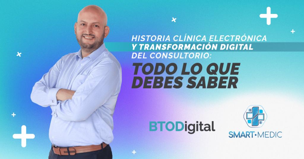Historia clínica electrónica - BTODigital Marketing médico